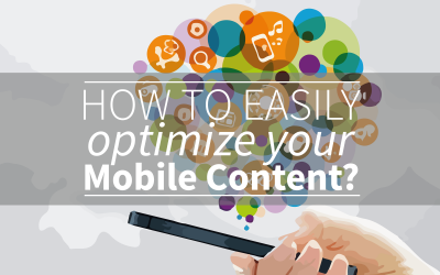 How To Optimize Your Mobile Content In 5 Simple Steps?