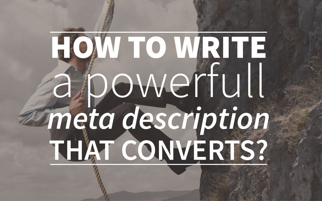 How To Write A Powerful Meta Description That Converts?