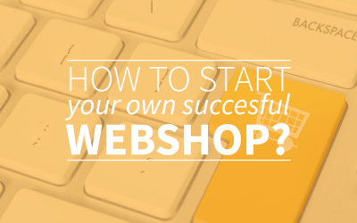 How To Start Your Own Successful Webshop?