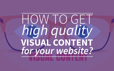 How To Get High Quality Visual Content For Your Blog?