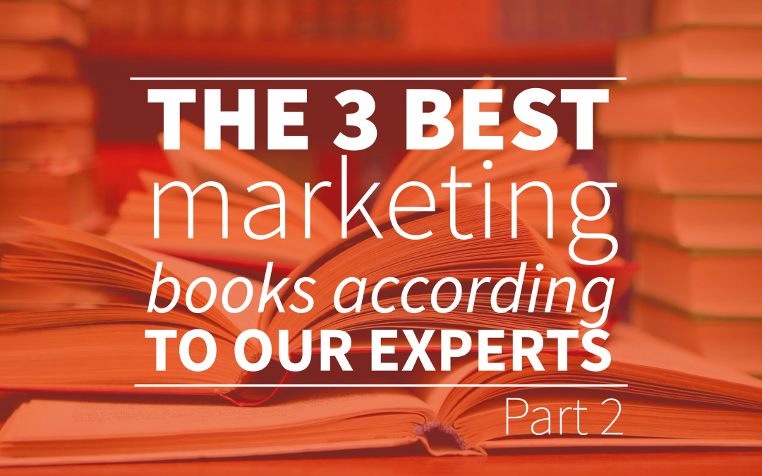 The 3 Best Marketing Books According To Our Experts – Part 2