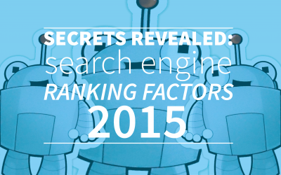 Secrets Revealed: Search Engine Ranking Factors 2015