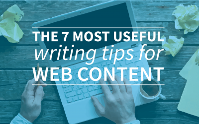 The 7 most useful writing tips for web content