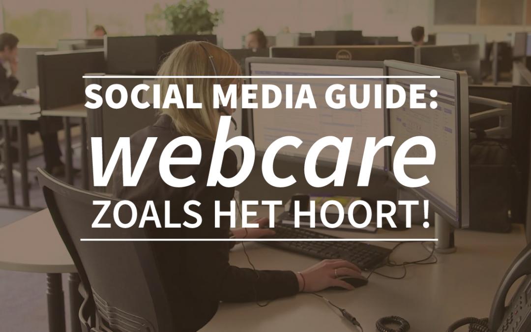 Social media guide: webcare zoals het hoort!