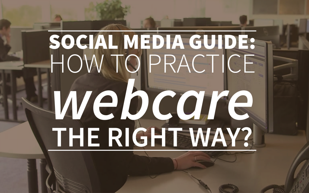 Social media guide: How to practice webcare the right way?