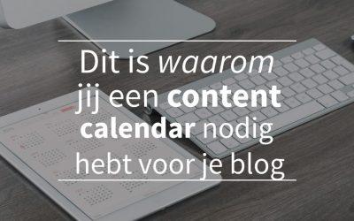 Dit is waarom jij een content calendar nodig hebt voor je blog