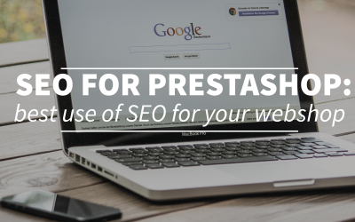 SEO for Prestashop part one; how to use SEO for your online store