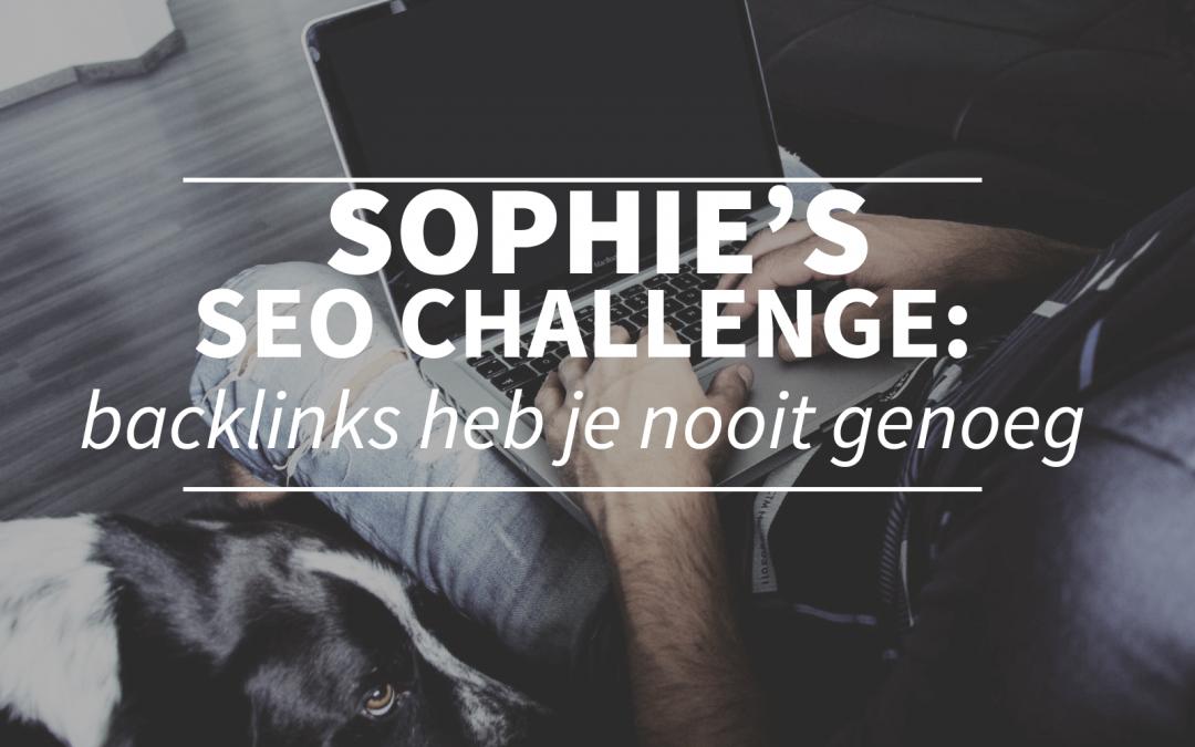 Sophie's SEO challenge: backlinks verzamelen