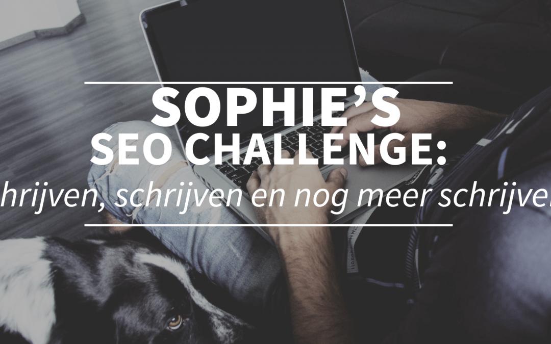 Sophie's SEO challenge: schrijven, schrijven en nog meer schrijven