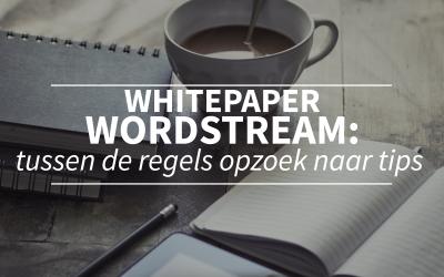 SEO whitepaper Wordstream; tussen de regels op zoek naar tips