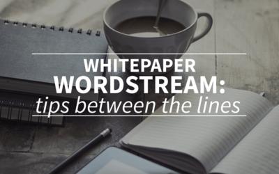 SEO whitepaper Wordstream: looking for tips between the lines