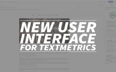 New user interface for Textmetrics