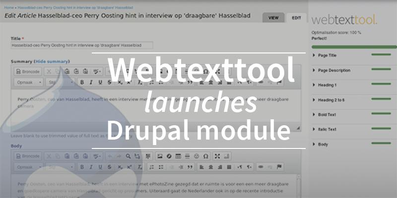 Webtexttool launches Drupal module