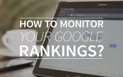 How to monitor your Google rankings?