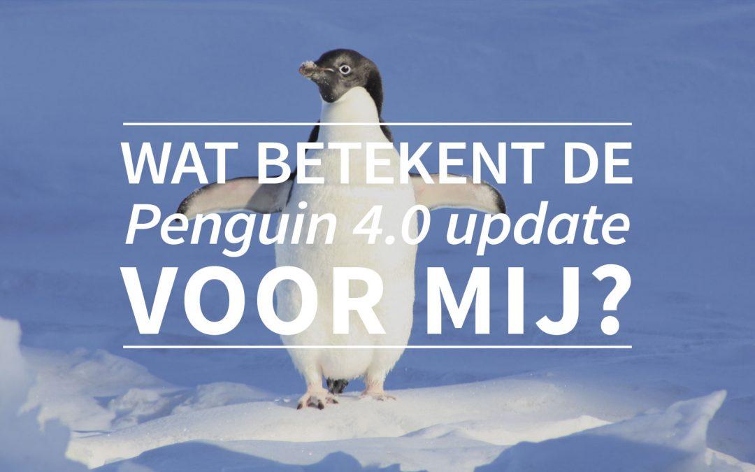 Wat betekent de penguin 4.0 update voor mij?