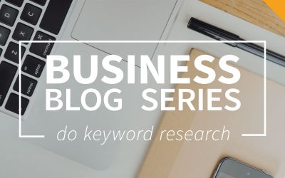 Business blog part 3: Do keyword research