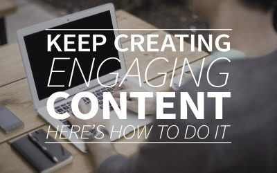 KEEP creating engaging content: Here's how to do it