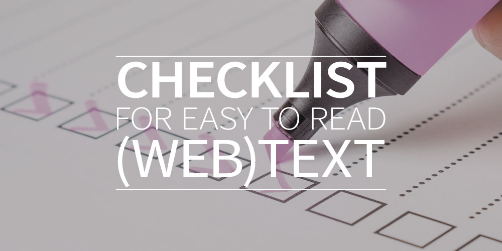 Checklist for easy to read (web) text
