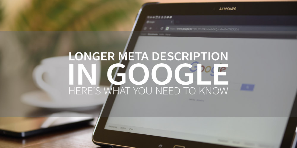 Longer meta description in Google? Not anymore! Here's what you need to know.