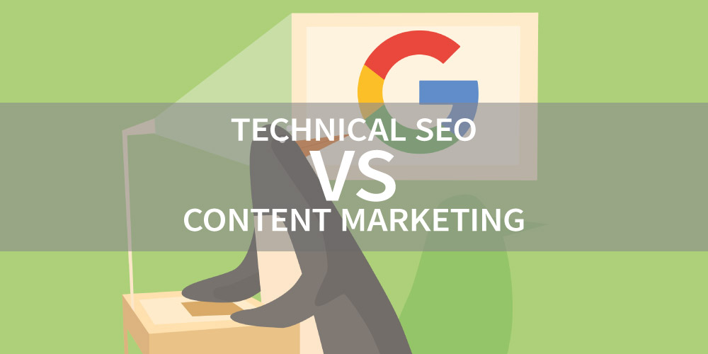 What's More Important: Technical SEO or Content Marketing?