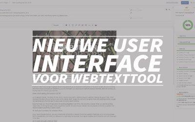 Nieuwe user interface voor webtexttool