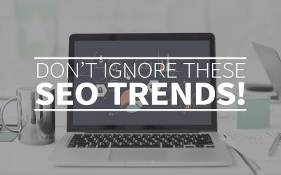 Don't ignore these SEO trends!
