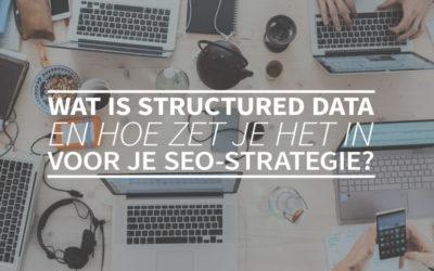 Wat is structured data en hoe zet je het in voor je SEO-strategie?