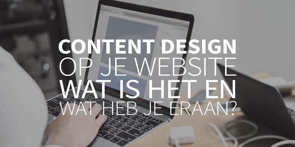 Content design op je website. Wat is het en wat heb je eraan?