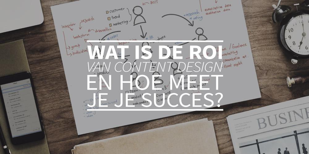 Wat is de ROI van content design en hoe meet je je succes?