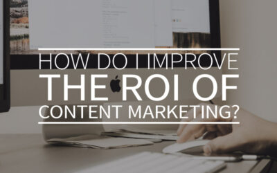 How do I improve the ROI of content marketing?