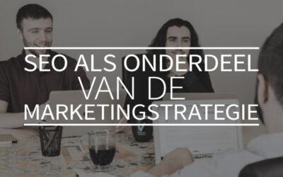 SEO als onderdeel van de marketingstrategie