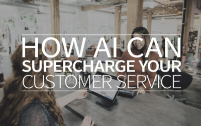 How AI can supercharge your customer service