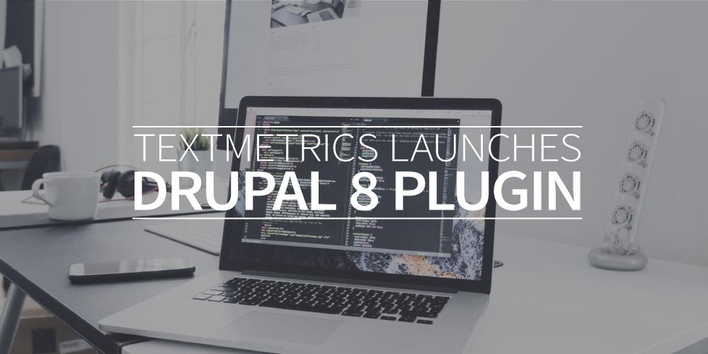 Textmetrics launches Drupal 8 plugin