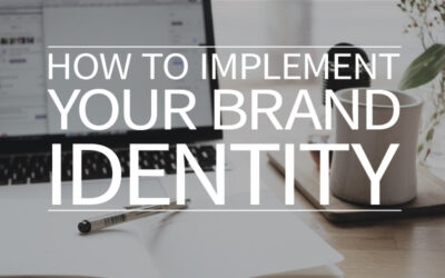 How to implement your brand identity