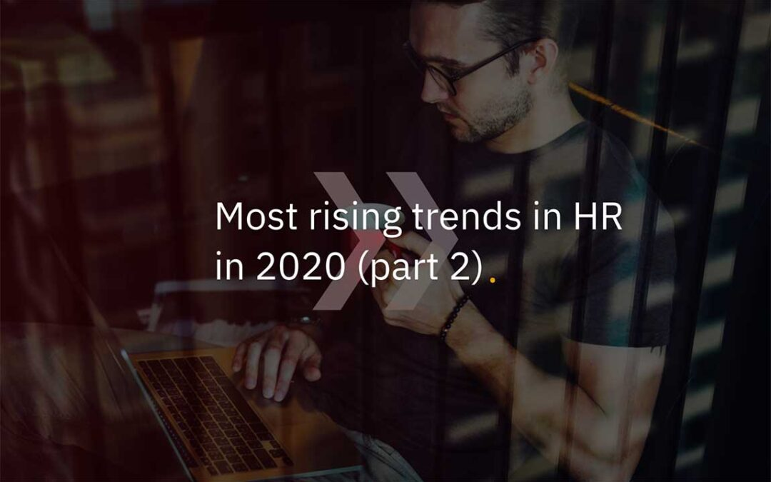 Most Rising Trends in HR in 2020 – Part 2