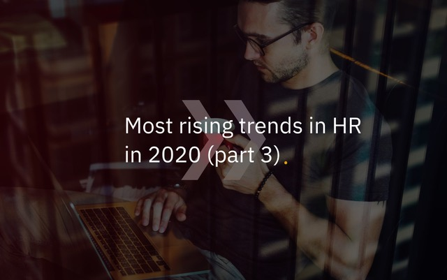Most Rising Trends in HR in 2020 – Part 3