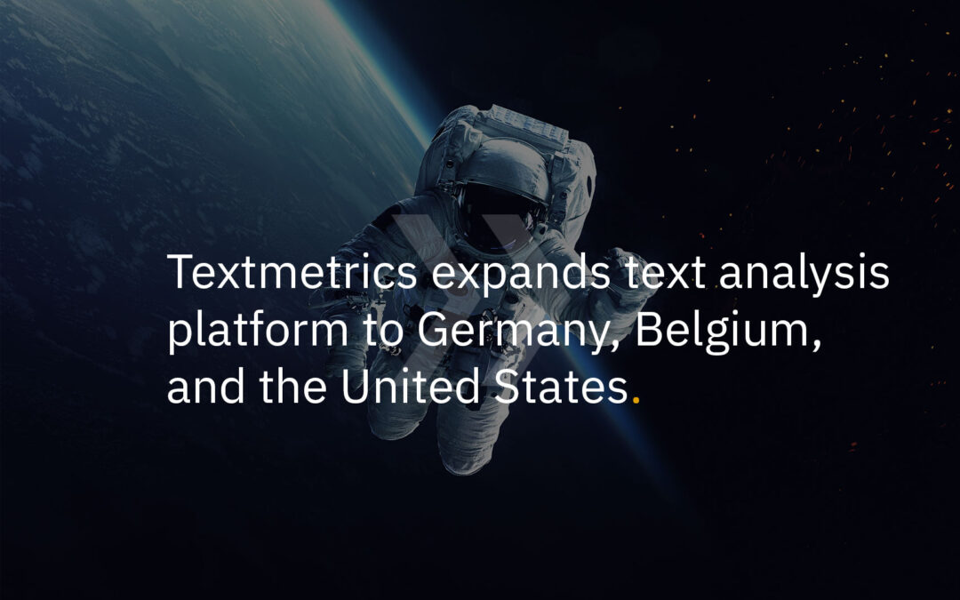 Textmetrics expands text analysis platform to Germany, Belgium, and the United States