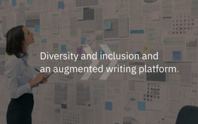 Diversity and inclusion and an augmented writing platform