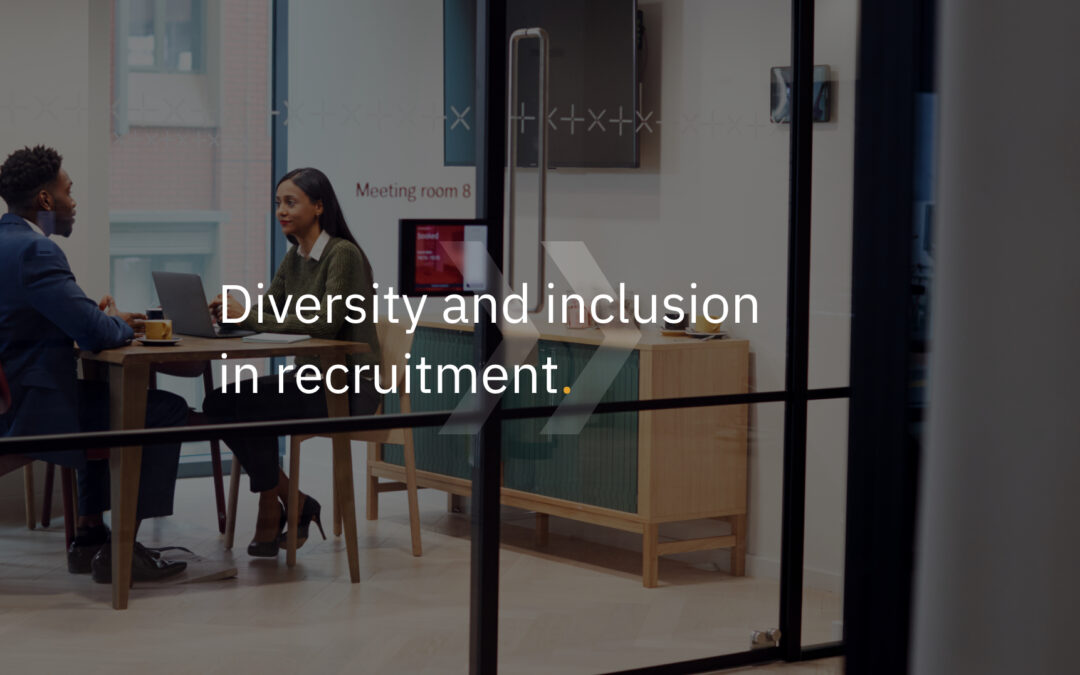 Diversity and inclusion in recruitment