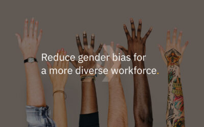Reduce gender bias for a more diverse workforce
