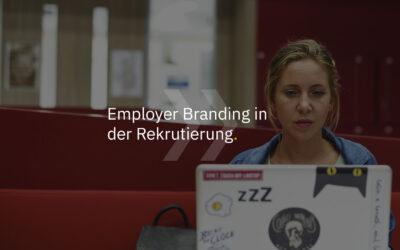 Employer Branding in der Rekrutierung