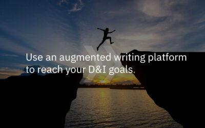Use an augmented writing platform to achieve D&I goals