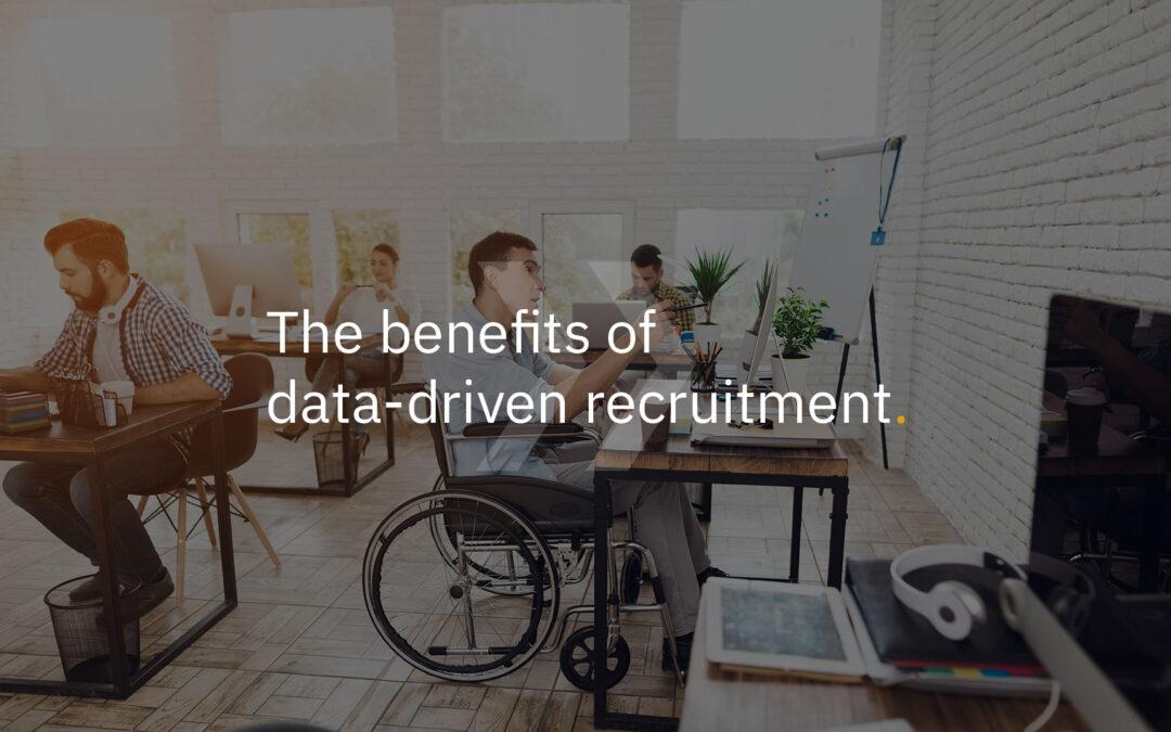 The benefits of data-driven recruitment