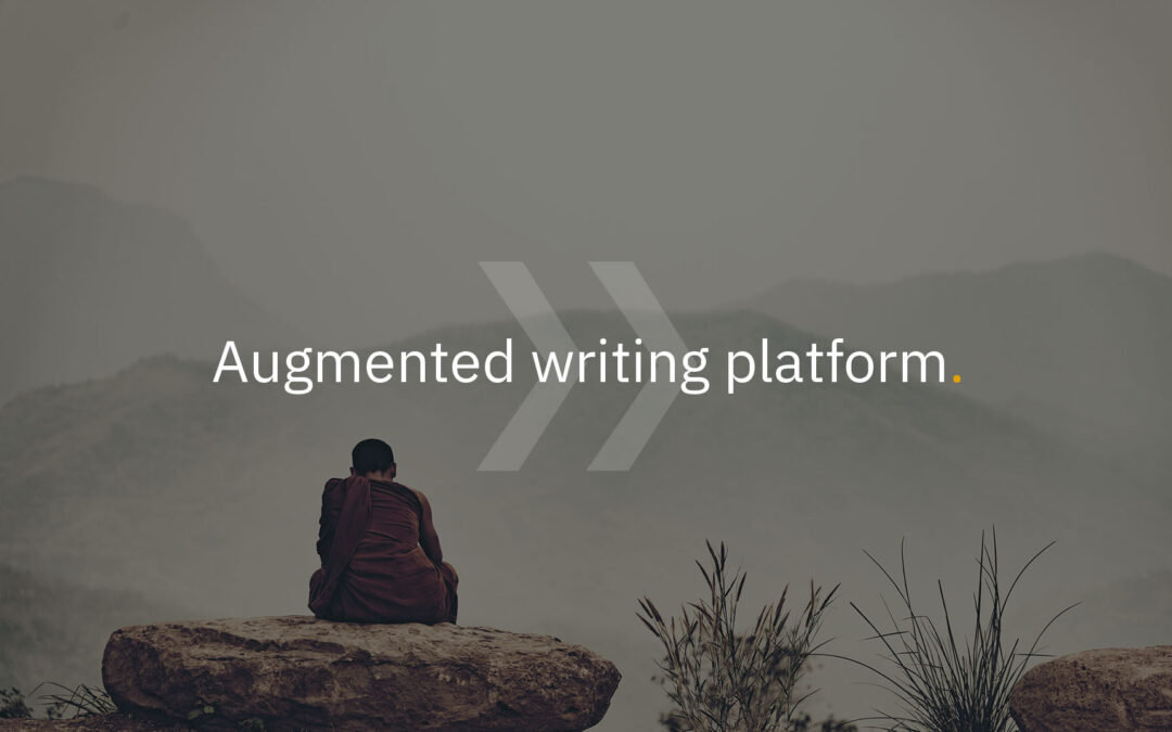 The benefits of an augmented writing platform