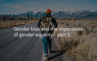 Gender bias and the importance of gender equality in recruitment – Part 1