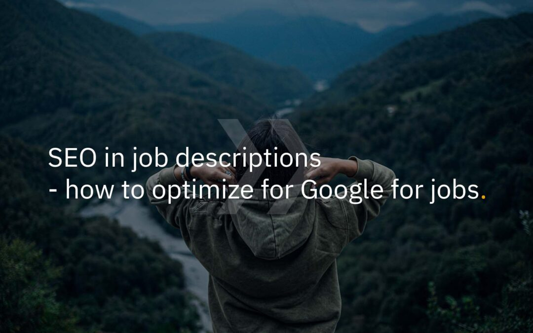 SEO in job descriptions: how to optimize for Google for Jobs