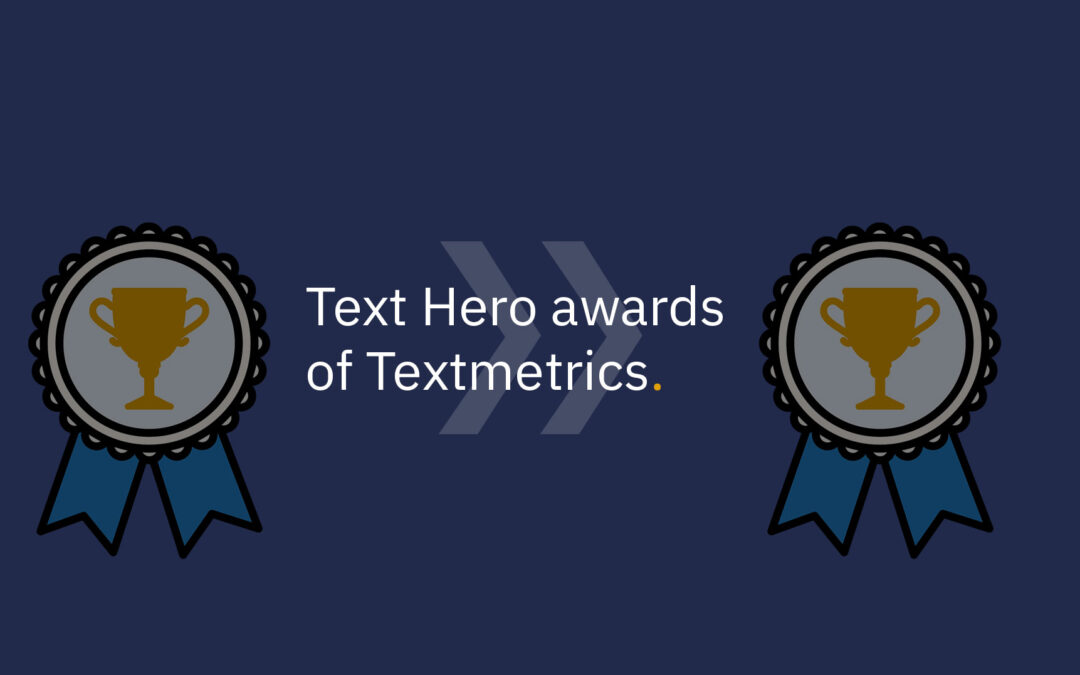 Textmetrics awards 5 companies with the 'Text Hero award' in the category understandable texts