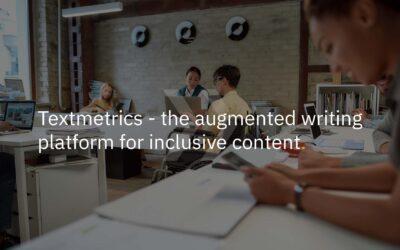 Textmetrics: the augmented writing platform for inclusive content