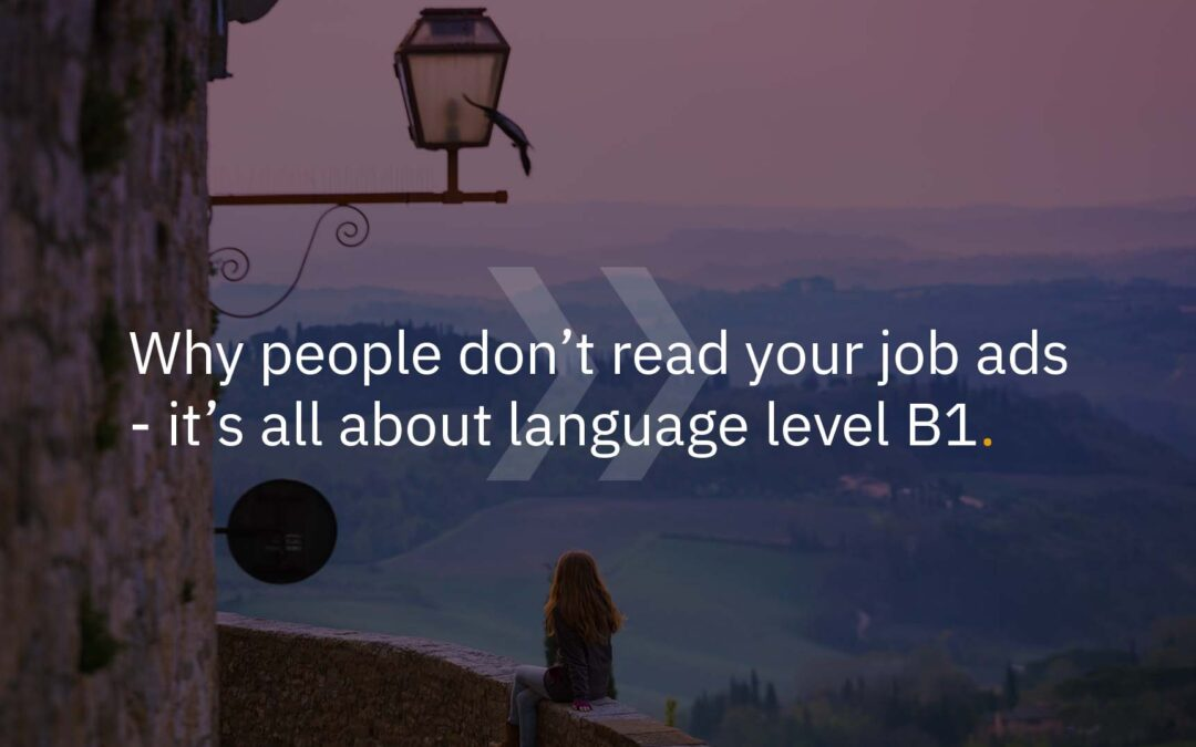 Why people don't read your job ads – It's all about language level B1