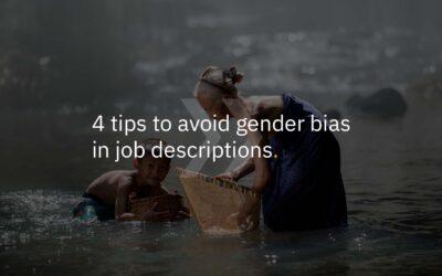 4 tips to avoid gender bias in job descriptions